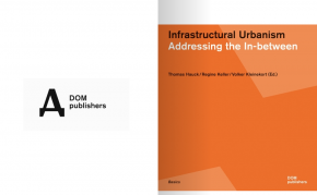 Infrastructural Urbanism: Addressing the In-between